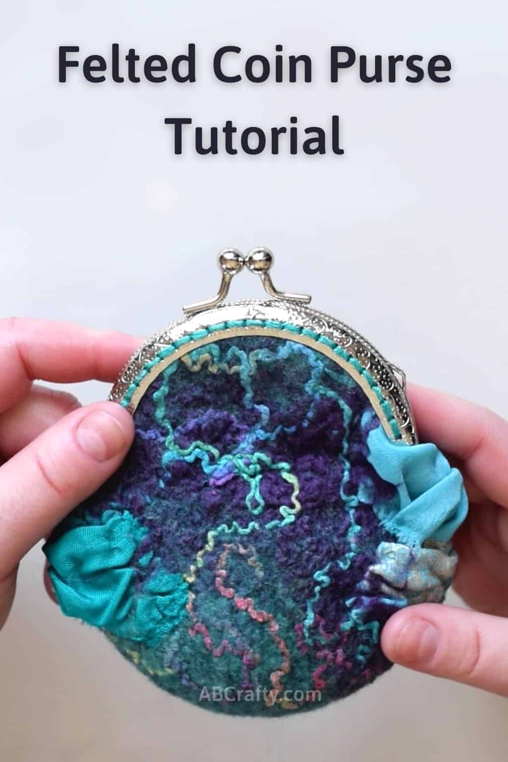 """Finished handmade coin poach with the words """"felted coin purse tutorial"""" over it"""