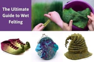 "Multiple photos showing the wet felting process, working with wool, and holding a wet handmade piece of felt. Then finished wet felting projects including felted elf shoes, a coin purse, and green witch hat. The title reads ""The ultimate guide to wet felting"""