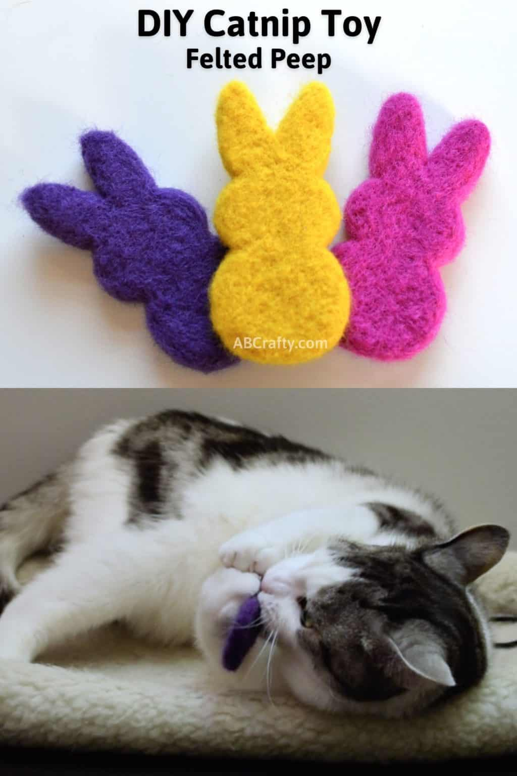 """Yellow, purple, and pink needle felted bunny peeps made of wool and a white cat with black and grey spots playing with the purple bunny. Title says """"DIY Catnip Toy - Felted Peep"""""""