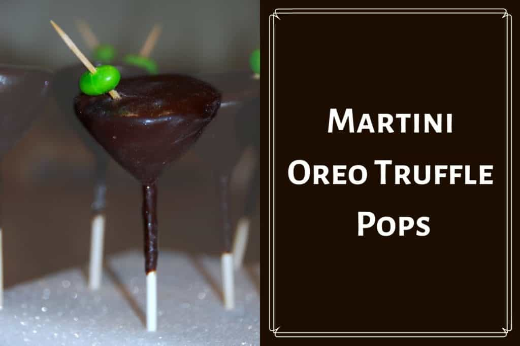 "martini glass made of oreo balls and cream cheese, covered in chocolate and topped with a green jellybean on a toothpick as the olive. All on a cake pop stick stuck into some foam as a cake pop stand. title reads ""martini oreo truffle pops"""