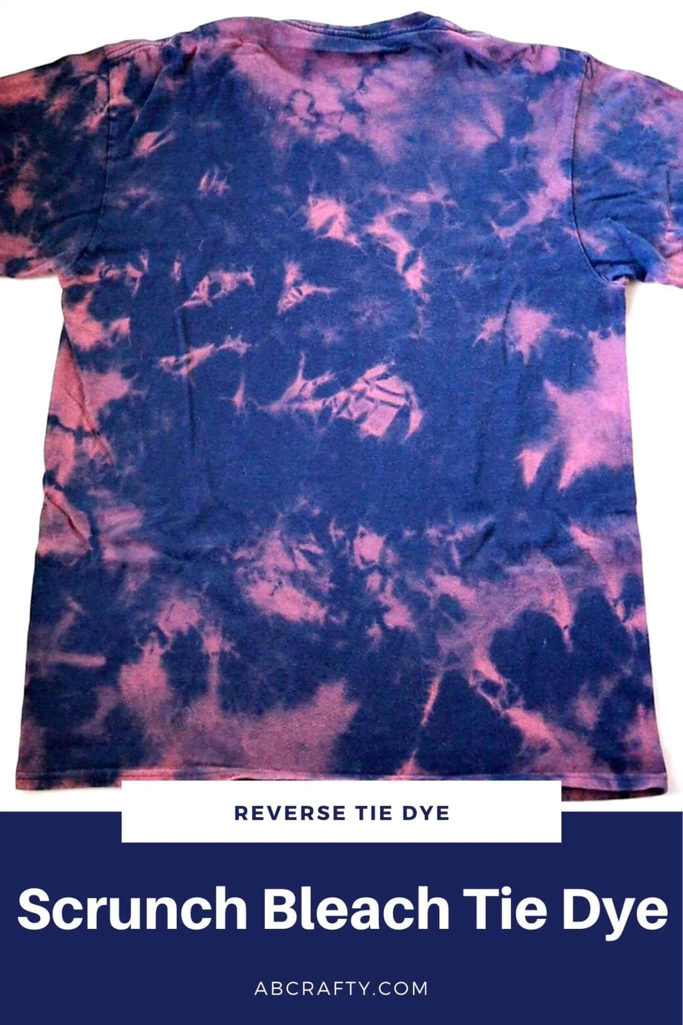 "blue and pink scrunch reverse tie dye t shirt with the title ""scrunch bleach tie dye"""