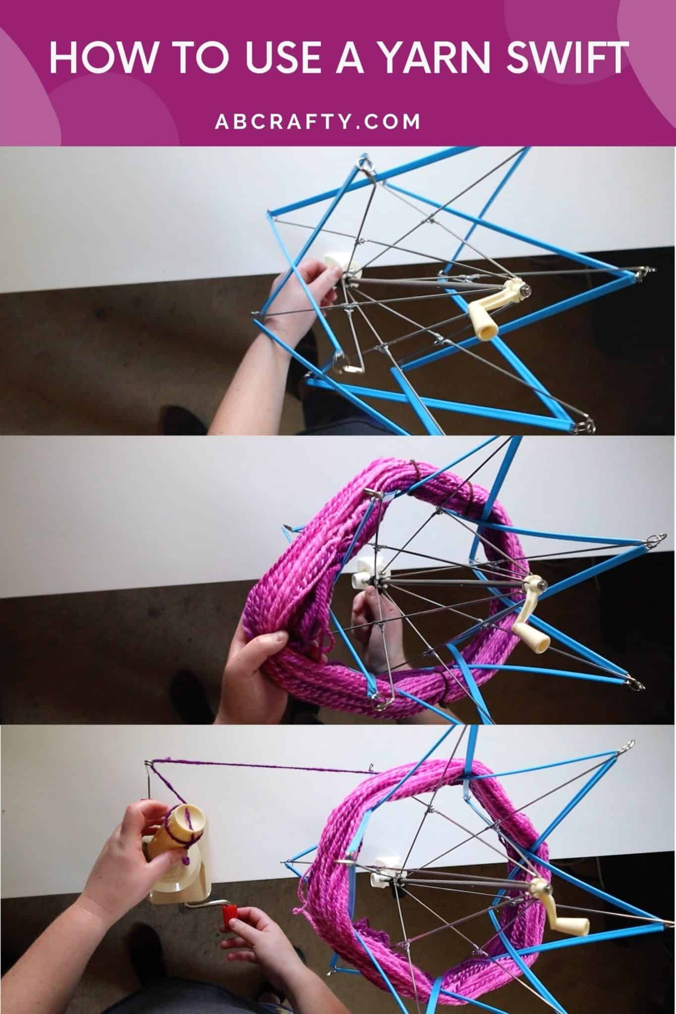 """three photos showing the process to place a hank of yarn onto a yarn swift and yarn winder with the title """"how to use a yarn swift"""""""