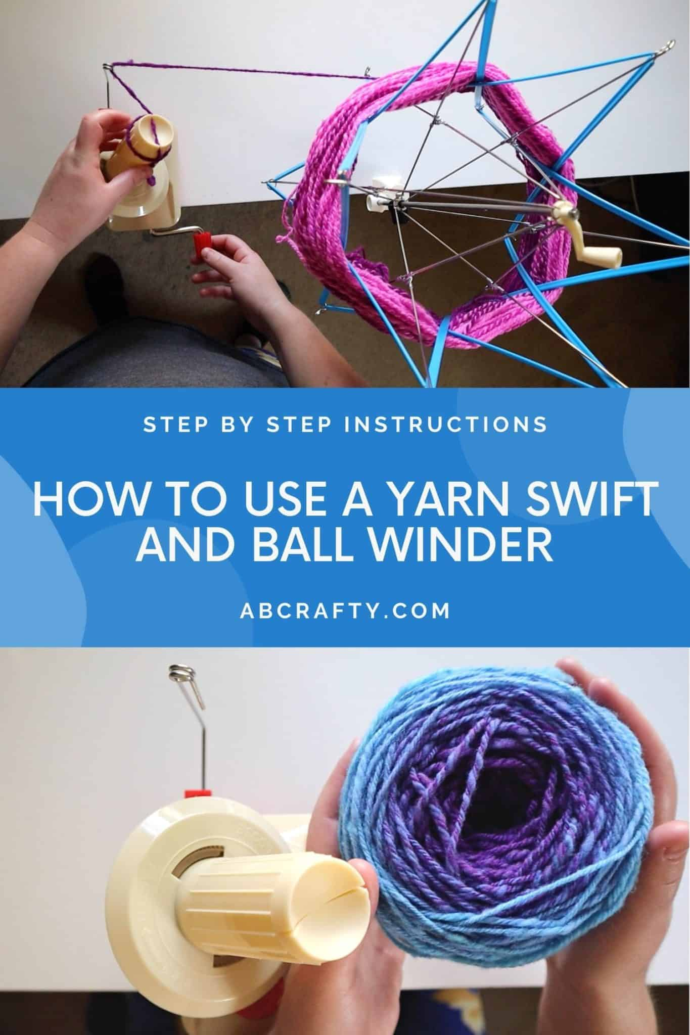 """top photo shows pink yarn on a yarn swift and pulled onto a yarn winder and the bottom shows a ball of yarn next to the yarn winder with the title """"how to use a yarn swift and ball winder"""""""